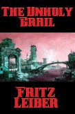 The Unholy Grail (eBook, ePUB)
