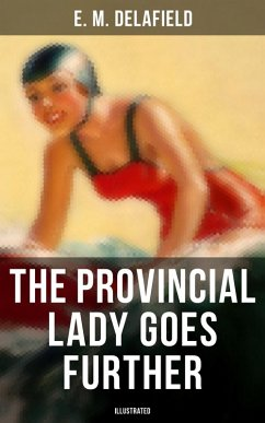 9788027231768 - Delafield,E. M.: THE PROVINCIAL LADY GOES FURTHER (Illustrated) (eBook, ePUB) - Kniha
