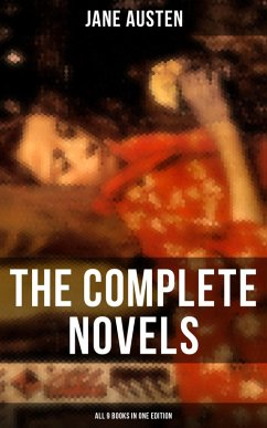 9788027230457 - Austen, Jane: The Complete Novels of Jane Austen - All 9 Books in One Edition (eBook, ePUB) - Kniha