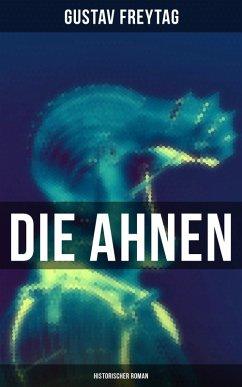 9788027230754 - Freytag, Gustav: Die Ahnen: Historischer Roman (eBook, ePUB) - Kniha