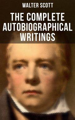 9788027231799 - Scott,Walter: The Complete Autobiographical Writings of Sir Walter Scott (eBook, ePUB) - Kniha