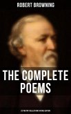 The Complete Poems of Robert Browning - 22 Poetry Collections in One Edition (eBook, ePUB)