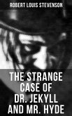 The Strange Case of Dr. Jekyll and Mr. Hyde (eBook, ePUB)