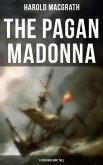 The Pagan Madonna (A Treasure Hunt Tale) (eBook, ePUB)