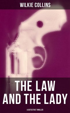 9788027231850 - Collins,Wilkie: THE LAW AND THE LADY (A Detective Thriller) (eBook, ePUB) - Kniha