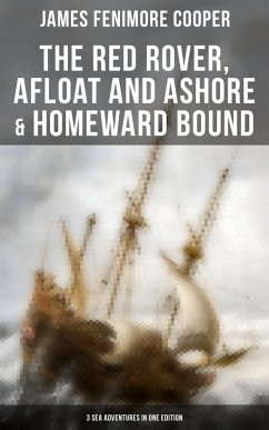 9788027230891 - Cooper, James Fenimore: The Red Rover, Afloat and Ashore & Homeward Bound ? 3 Sea Adventures in One Edition (eBook, ePUB) - Kniha