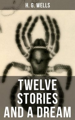 9788027231867 - Wells,H. G.: Twelve Stories and a Dream (eBook, ePUB) - Kniha