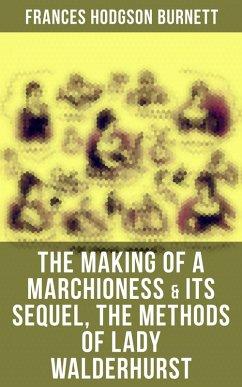 9788027231553 - Burnett, Frances Hodgson: The Making of a Marchioness & Its Sequel, The Methods of Lady Walderhurst (eBook, ePUB) - Kniha