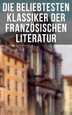 Die beliebtesten Klassiker der französischen Literatur (eBook, ePUB)