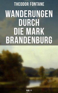 9788027230839 - Fontane, Theodor: Wanderungen durch die Mark Brandenburg (Band 1-5) (eBook, ePUB) - Kniha