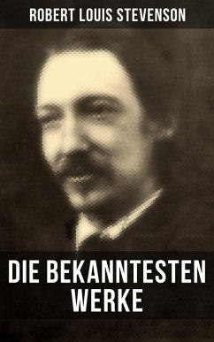 9788027230266 - Stevenson, Robert Louis: Die bekanntesten Werke von Robert Louis Stevenson (eBook, ePUB) - Kniha