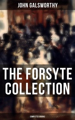 9788027230204 - Galsworthy, John: THE FORSYTE COLLECTION - Complete 9 Books (eBook, ePUB) - Kniha