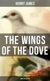 The Wings of the Dove (Complete Edition) (eBook, ePUB)