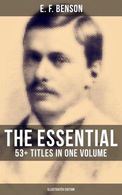 9788027231881 - Benson,E. F.: The Essential E. F. Benson: 53+ Titles in One Volume (Illustrated Edition) (eBook, ePUB) - Kniha