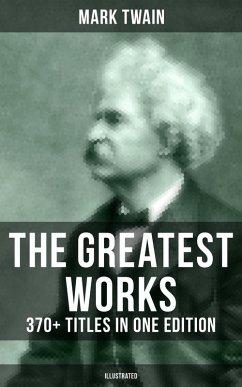 9788027230952 - Twain, Mark: The Greatest Works of Mark Twain: 370+ Titles in One Edition (Illustrated) (eBook, ePUB) - Kniha