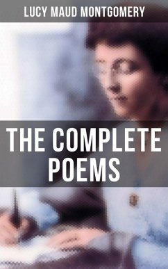 9788027231393 - Montgomery,Lucy Maud: The Complete Poems of Lucy Maud Montgomery (eBook, ePUB) - Kniha