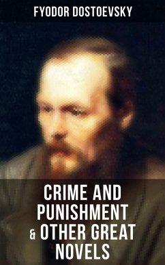 9788027231072 - Dostoevsky, Fyodor: Crime and Punishment & Other Great Novels of Dostoevsky (eBook, ePUB) - Kniha