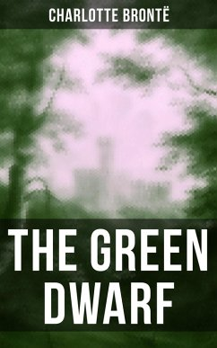 9788027231454 - Brontë,Charlotte: THE GREEN DWARF (eBook, ePUB) - Kniha