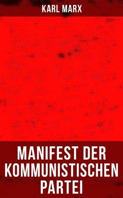 Karl Marx: Manifest der Kommunistischen Partei ...