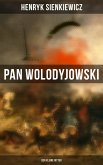 Pan Wolodyjowski: Der kleine Ritter (eBook, ePUB)