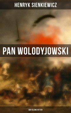 Pan Wolodyjowski: Der kleine Ritter (eBook, ePUB) - Sienkiewicz, Henryk