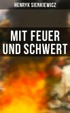 Mit Feuer und Schwert (eBook, ePUB)