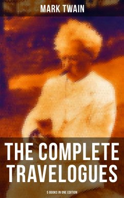 9788027231485 - Twain, Mark: The Complete Travelogues of Mark Twain - 5 Books in One Edition (eBook, ePUB) - Kniha