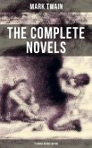 THE COMPLETE NOVELS OF MARK TWAIN - 12 Books in One Edition (eBook, ePUB)