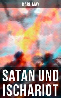 Satan und Ischariot (eBook, ePUB) - May, Karl