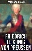 Friedrich II. König von Preußen (eBook, ePUB)
