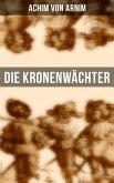 Die Kronenwächter (eBook, ePUB)