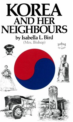 The Korea & Her Neighbours (eBook, ePUB) - Bird, Isabella