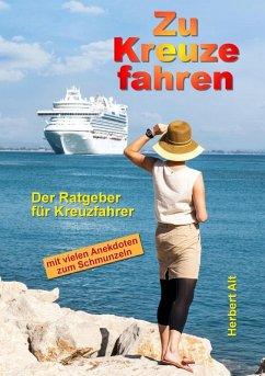 Zu Kreuze fahren (eBook, ePUB)