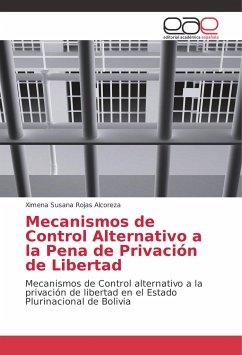 Mecanismos de Control Alternativo a la Pena de ...
