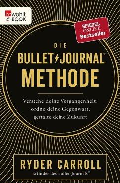 Die Bullet-Journal-Methode (eBook, ePUB) - Carroll, Ryder