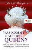 Was kommt nach der Queen? (eBook, ePUB)