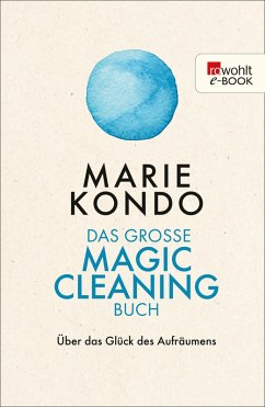 Das große Magic-Cleaning-Buch (eBook, ePUB) - Kondo, Marie
