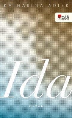 Ida (eBook, ePUB) - Adler, Katharina