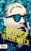 Der letzte Huelsenbeck (eBook, ePUB)