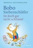 Bobo Siebenschläfer: Ist doch gar nicht schlimm! (eBook, ePUB)