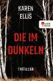 Die im Dunkeln / Special Agent Elsa Myers Bd.1 (eBook, ePUB)