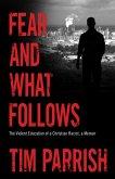 Fear and What Follows (eBook, ePUB)