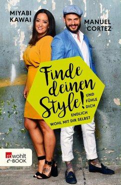 Finde deinen Style! (eBook, ePUB) - Kawai, Miyabi; Cortez, Manuel