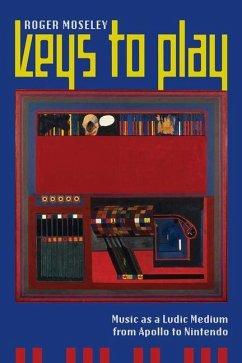 Keys to Play (eBook, ePUB) - Moseley, Roger