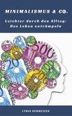 Leichter durch den Alltag: Das Leben entrümpeln (Minimalismus & Co.) (eBook, ePUB)