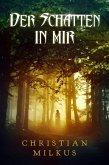 Der Schatten in mir (eBook, ePUB)