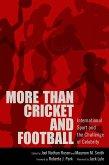 More than Cricket and Football (eBook, ePUB)