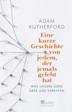 Eine kurze Geschichte von jedem, der jemals gelebt hat (eBook, ePUB) - Rutherford, Adam
