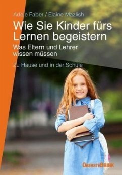 Wie Sie Kinder fürs Lernen begeistern - Faber, Adele; Mazlish, Elaine