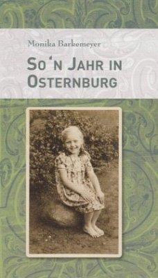 So'n Jahr in Osternburg - Barkemeyer, Monika